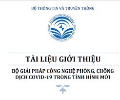 Tài liệu giới thiệu Bộ giải pháp công nghệ phòng, chống dịch Covid-19 trong tình hình mới